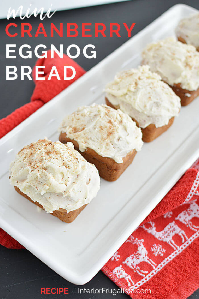 These cute mouth-watering mini cranberry eggnog loaves with eggnog nutmeg icing by Interior Frugalista are so easy to make and the perfect edible Christmas gift too! #minieggnogbread #holidaybaking #festivechristmasideas