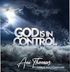 Ani Thomas - God Is In Control |Download Mp3