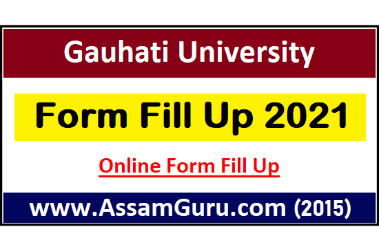 gauhati-university-form-fill-up-2021