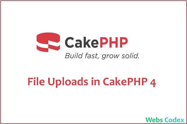 Handling File Uploads in CakePHP 4 File upload in CakePHP 3