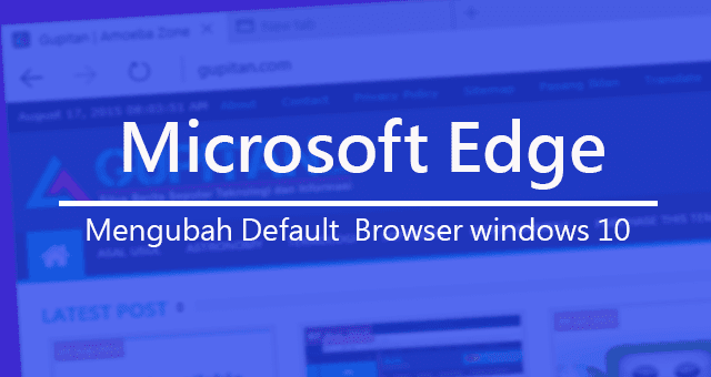 Cara Mengubah Default Browser Windows 10