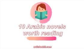 10 Arabic novels worth reading