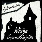 http://www.wiezaczarnoksieznika.pl/