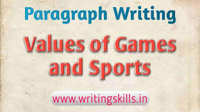 Paragraph on Values of Games and Sports, Importance of Games and Sports
