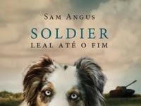 Resenha Soldier - Leal até o fim - Sam Angus