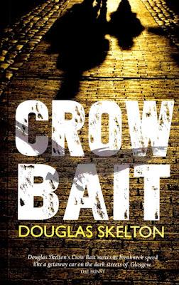 Crow Bait by Douglas Skelton