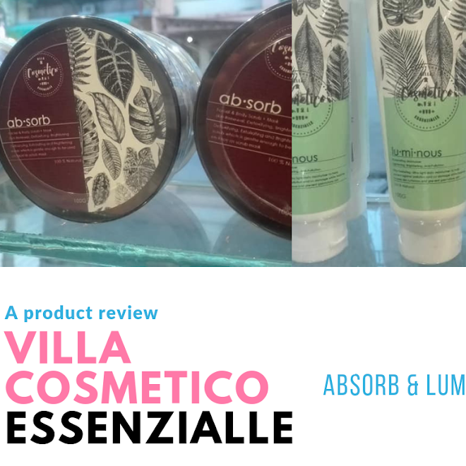 Villa Cosmetico Essenzialle Absorb and Luminous #ProductReview