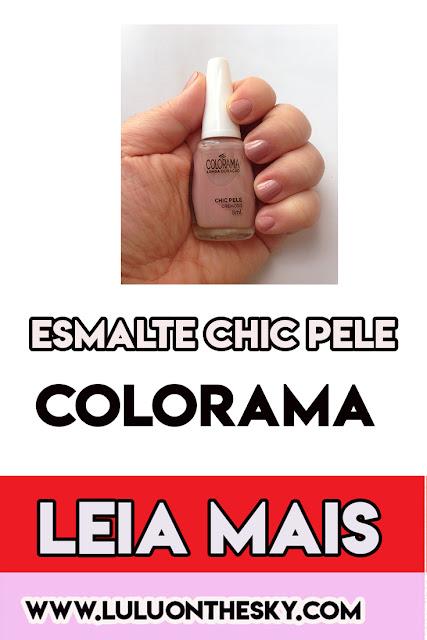 Esmalte Colorama Chic Pele
