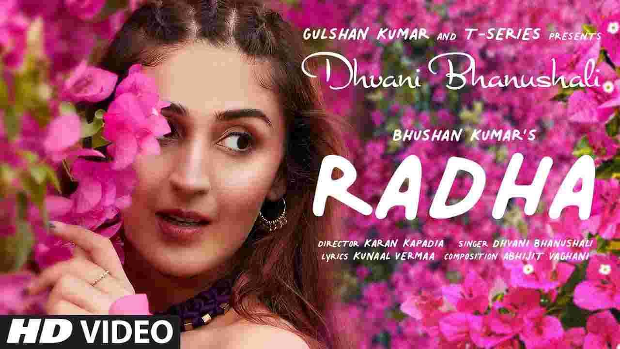 राधा Radha lyrics in Hindi Dhvani Bhanushali Hindi Song