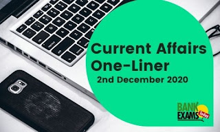 Current Affairs One-Liner: 2nd December 2020