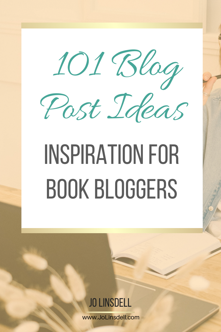 101 Blog Post Ideas For Book Bloggers