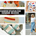 10 Fashion Essentials for Summer Season 2019: Clothes & Accessories You Need
