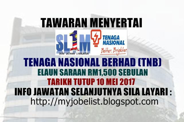 Skim Latihan 1Malaysia (SL1M) di Tenaga Nasional Berhad (TNB) mei 2017