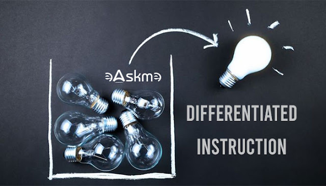 Differentiated Instruction: Effective Strategies & Benefits: eAskme