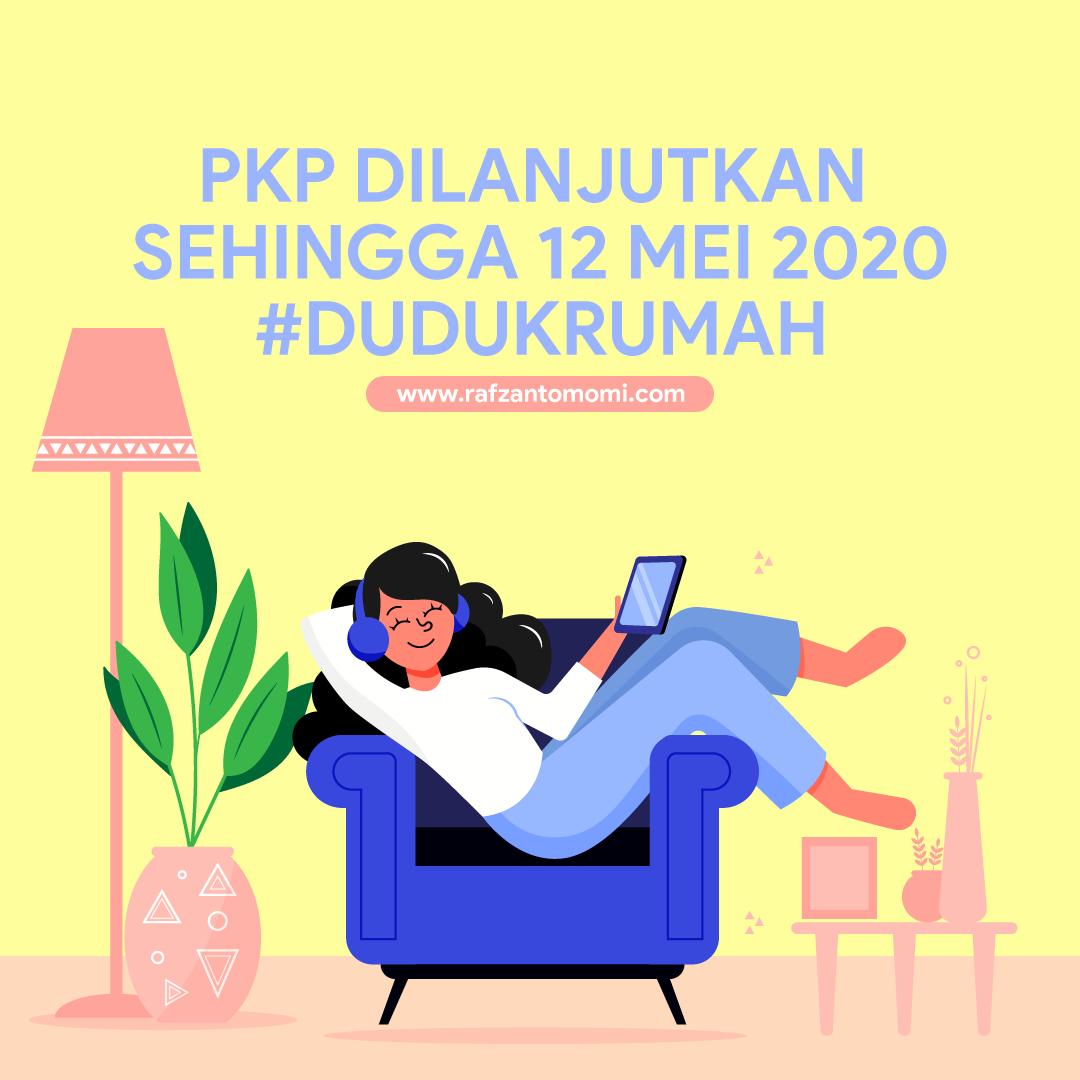 Perintah Kawalan Pergerakan (PKP) Dilanjutkan -  29 April sehingga 12 Mei 2020
