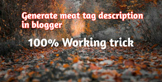 Generate Meta Tag Description In Blogger