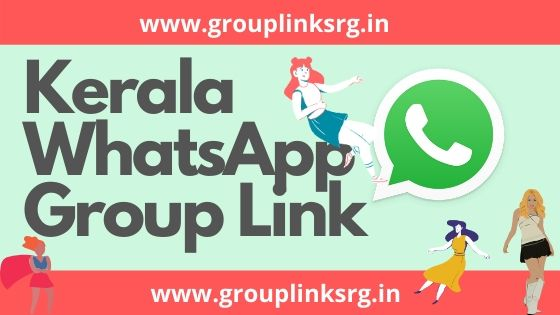 New Kerala WhatsApp Group Link- 100% Active
