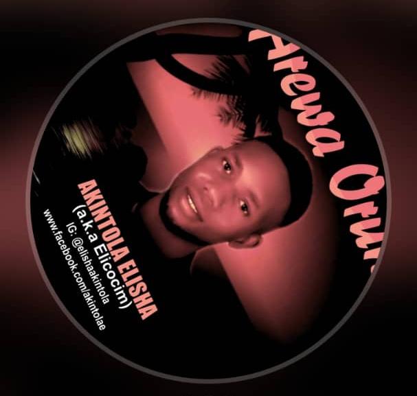 {Music} Arewa Orun - Akintola Elisha