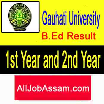 Gauhati University B.Ed Result