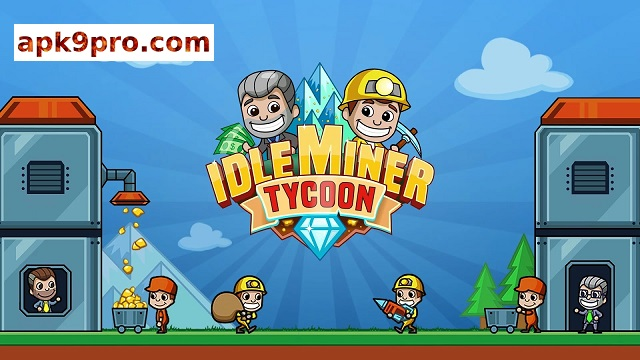 Idle Miner Tycoon v3.05.0 Apk + Mod (File size 127 MB) for android