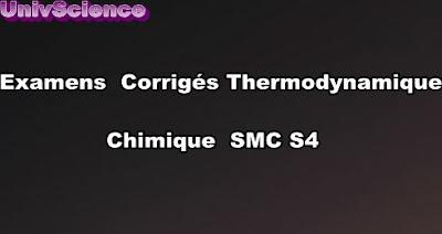 Examens et Contrôles Corrigés Thermodynamique Chimique SMC S4 PDF