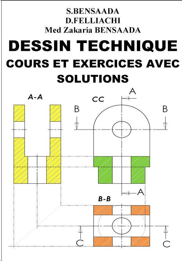 Dessin technique cours et exercices avec solutions cours - Exercice dessin industriel coupe et section ...