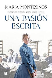 Una pasión escrita | María Montesinos | Ediciones B