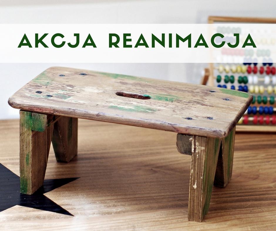 jak odnowić stary mebel, meble z historią, akcja reanimacja na www.any-blog.pl
