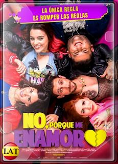 No, Porque Me Enamoro (2020) WEB-DL 1080P LATINO