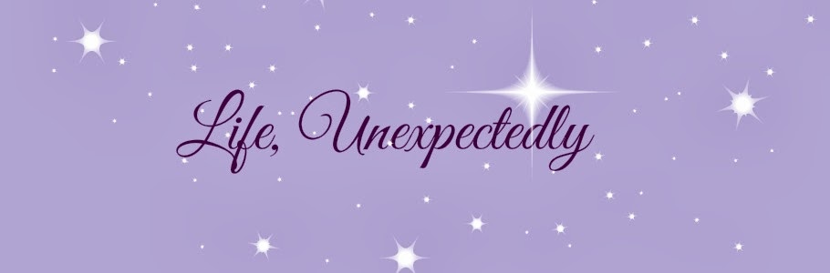 Life, Unexpectedly