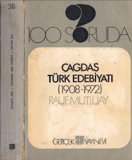 Rauf Mutluay - 100 Soruda - Çağdaş Türk Edebiyatı