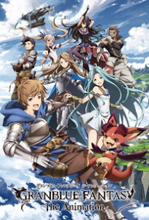 Granblue Fantasy The Animation Batch [Eps. 01-13] Subtitle Indonesia