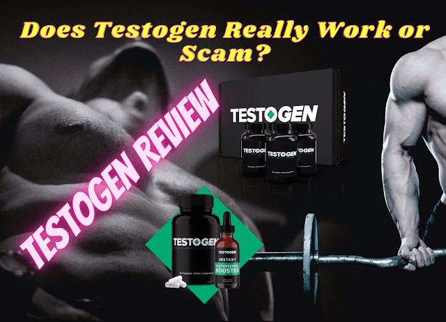 Testogen Review 2021: Does Testogen Really Work or Scam?