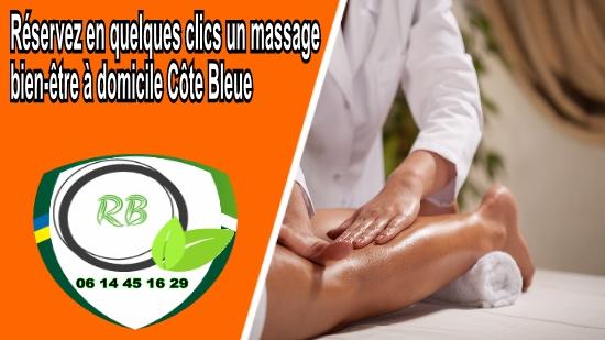 Réservez en quelques clics un massage bien-être à domicile Côte Bleue;