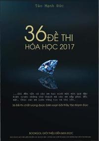 36 Đề Thi Hóa Học 2017 - Tào Mạnh Đức