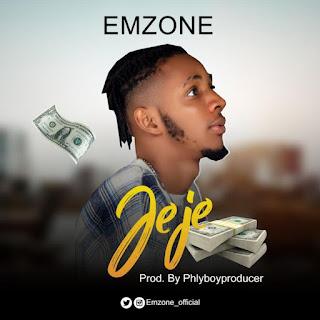 MUSIC: Emzone - Jeje