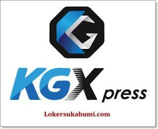 Lowongan Kerja Kurir KGXpress Sukabumi Terbaru