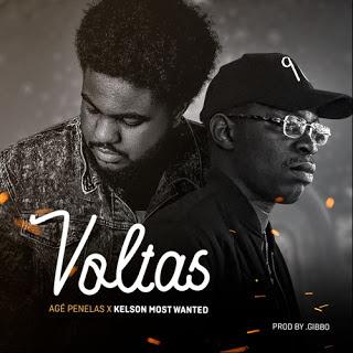 Agé Penelas - Voltas (Feat Kelson Most Wanted)