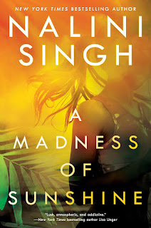 review of A Madness of Sunshine by Nalini Singh