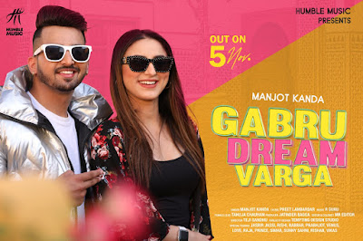 Gabru Dream Warga Manjot Kanda New Punjabi Song 2020 | Humble Music | Creative Moudgil