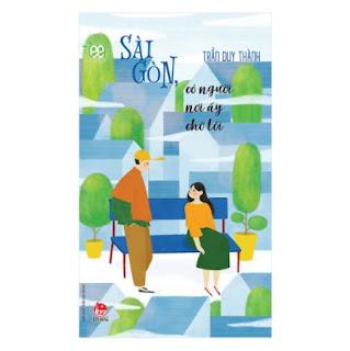 Văn Học Teen: Sài Gòn, Có Người Nơi Ấy Chờ Tôi ebook PDF-EPUB-AWZ3-PRC-MOBI
