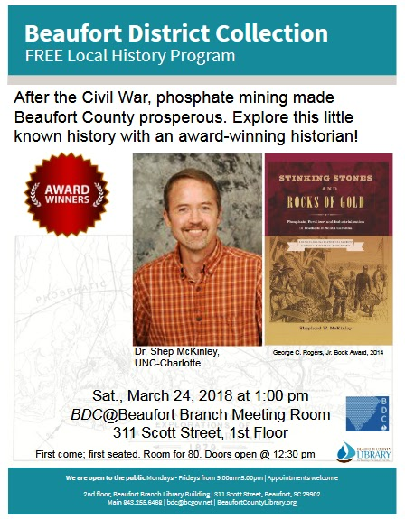 history of phosphate mining program sat march 24 bdc beaufort branch meeting room 311 scott street 1st floor 1 pm first come first served