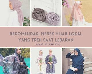 rekomendasi merek hijab tren saat lebaran bahan hijab yang bagus dan hijab ramah di kantong