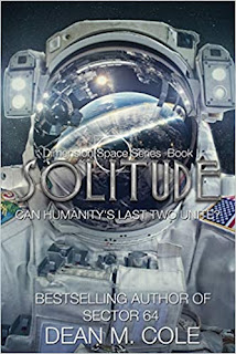 Solitude By Dean M. Cole | Read the book blurb about Solitude.