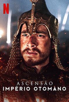 Ascensão: Império Otomano 1ª Temporada Torrent - WEB-DL 720p/1080p Dual Áudio