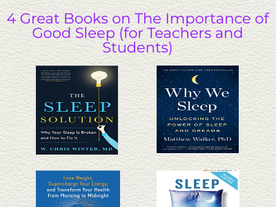 4 Great Books on The Importance of Good Sleep (for Teachers and Students)