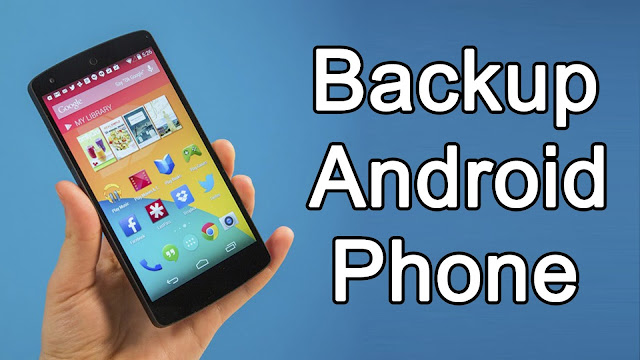 How To Backup in Android