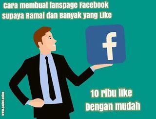 Cara membuat fanspage Facebook supaya Ramai dan Banyak yang Like terbaru
