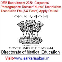 DME Recruitment 2020- Carpenter/ Photographer/ Dresser/ Nurse/ Technician/ Technician Etc (337 Posts) Apply Online