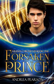 Forsaken Prince (Kilenya Chronicles #1)